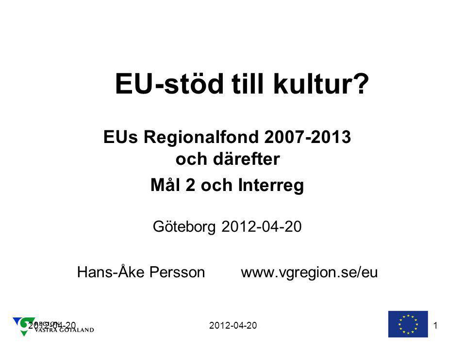 EUs Regionalfond 2007-2013 och därefter