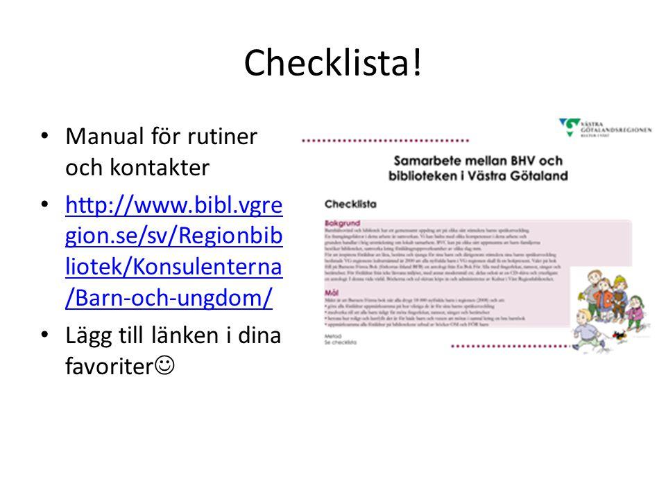 Checklista! Manual för rutiner och kontakter