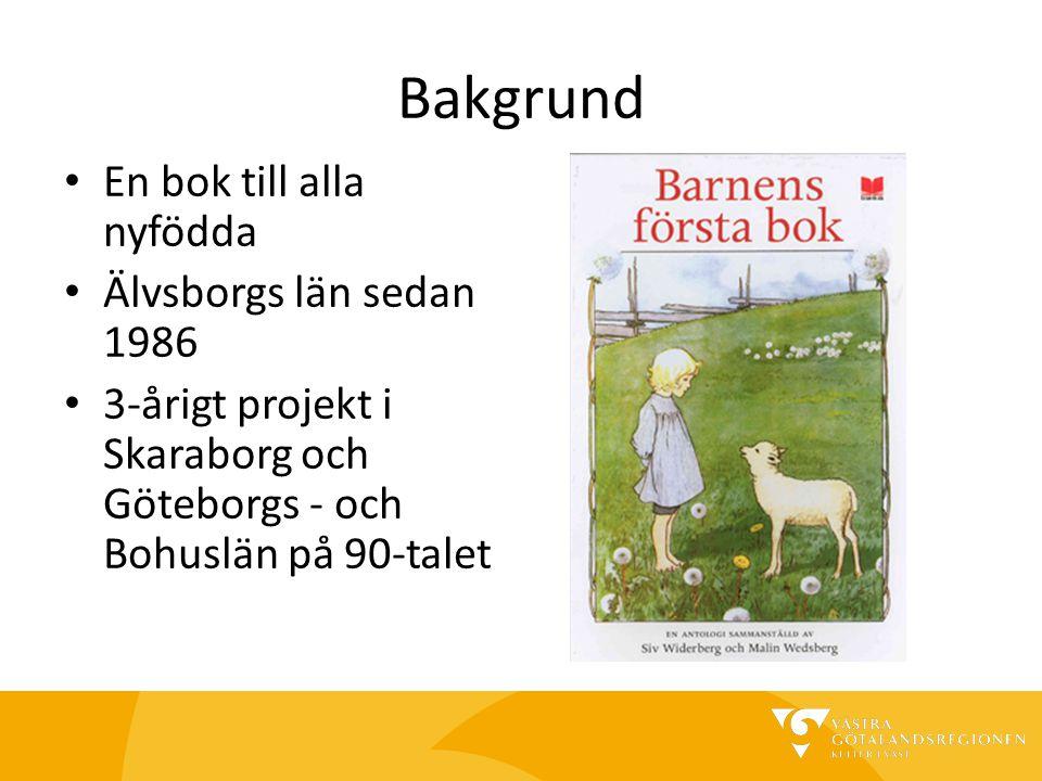 Bakgrund En bok till alla nyfödda Älvsborgs län sedan 1986