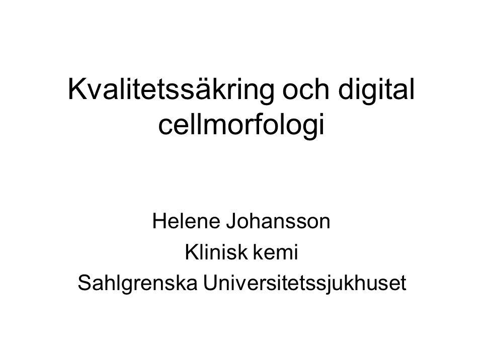 Kvalitetssäkring och digital cellmorfologi