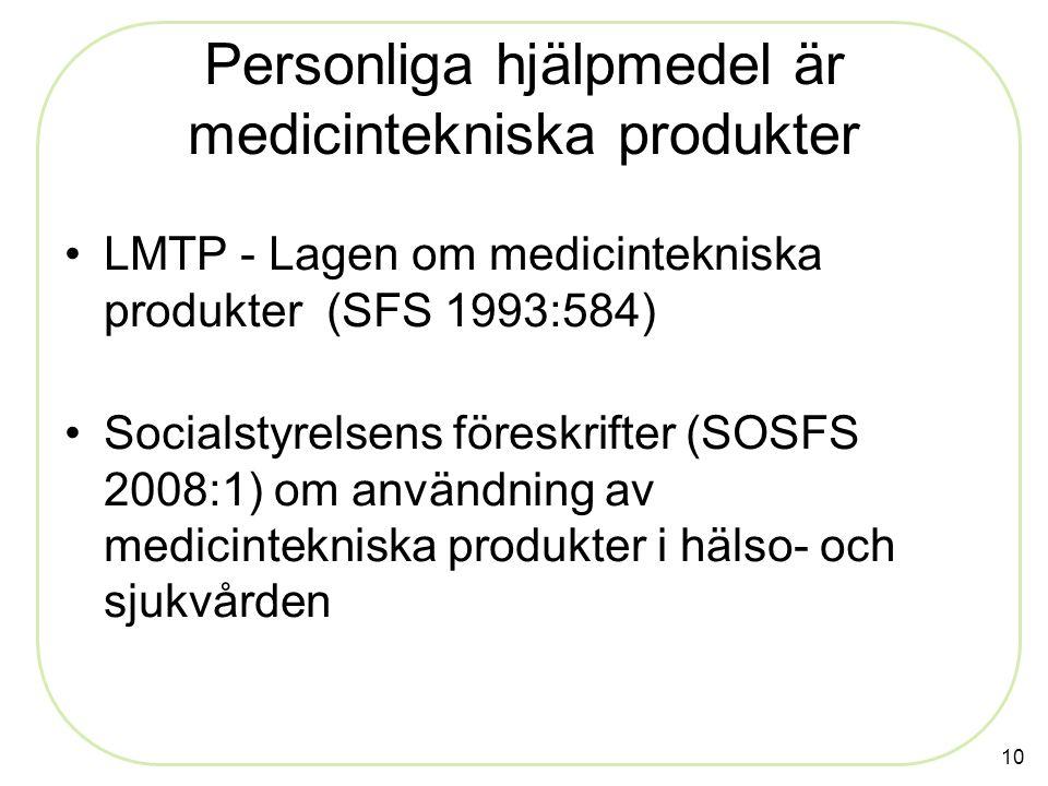 Personliga hjälpmedel är medicintekniska produkter