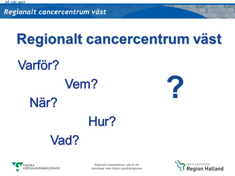 Regionalt cancercentrum väst
