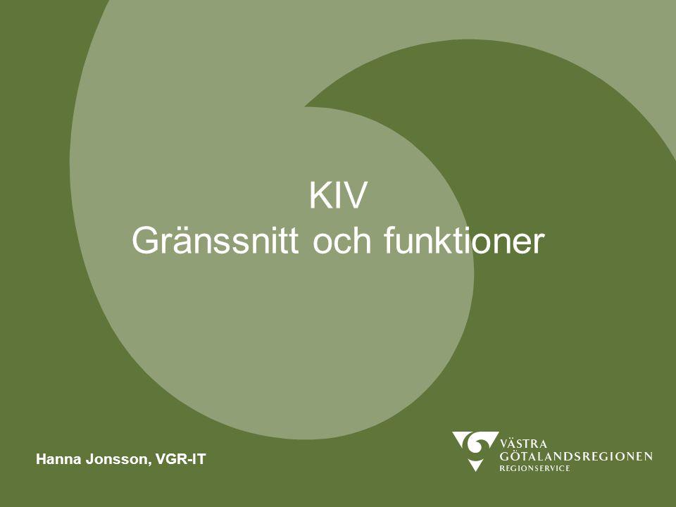 KIV Gränssnitt och funktioner