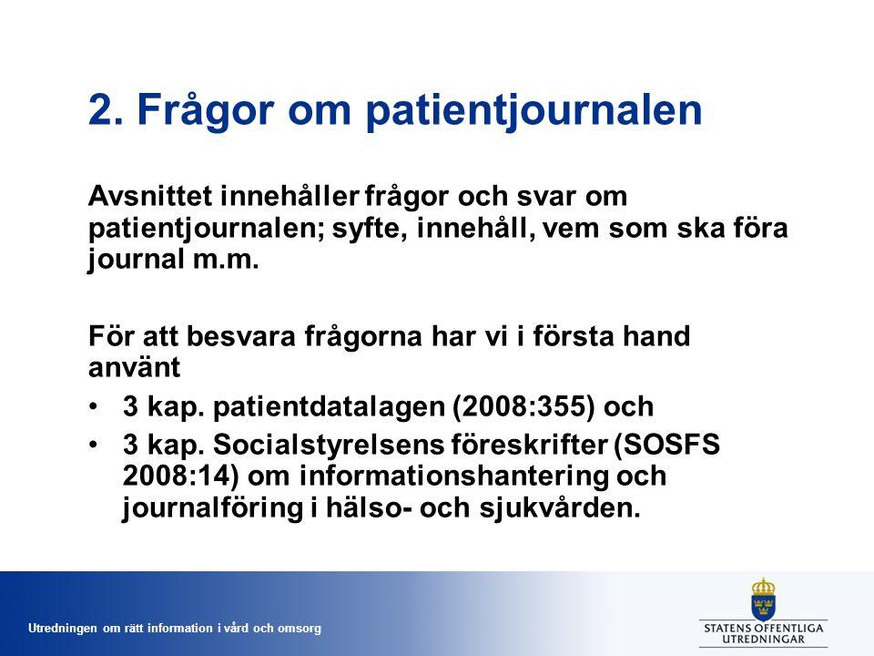 2. Frågor om patientjournalen