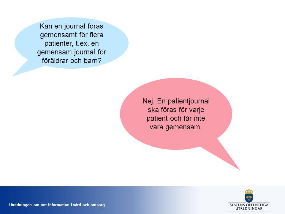 Kan en journal föras gemensamt för flera patienter, t. ex