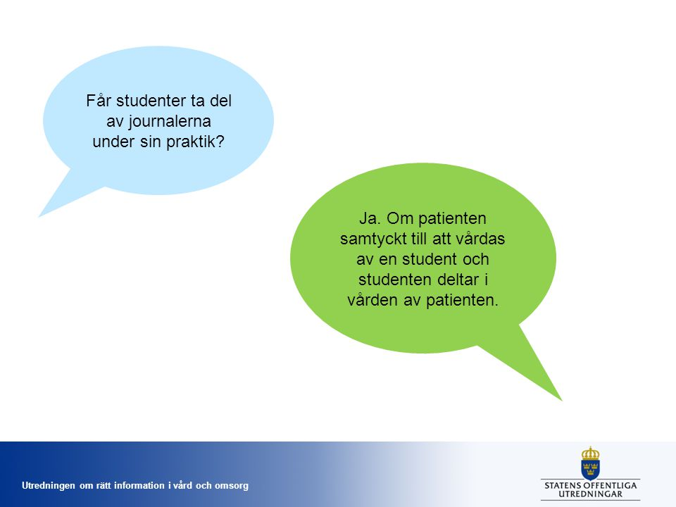 Får studenter ta del av journalerna under sin praktik