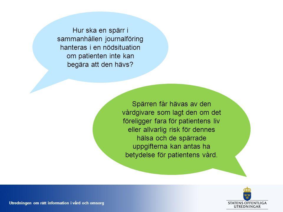 Hur ska en spärr i sammanhållen journalföring hanteras i en nödsituation om patienten inte kan begära att den hävs