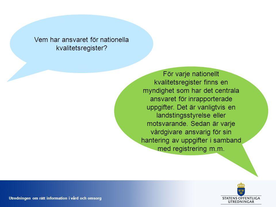 Vem har ansvaret för nationella kvalitetsregister