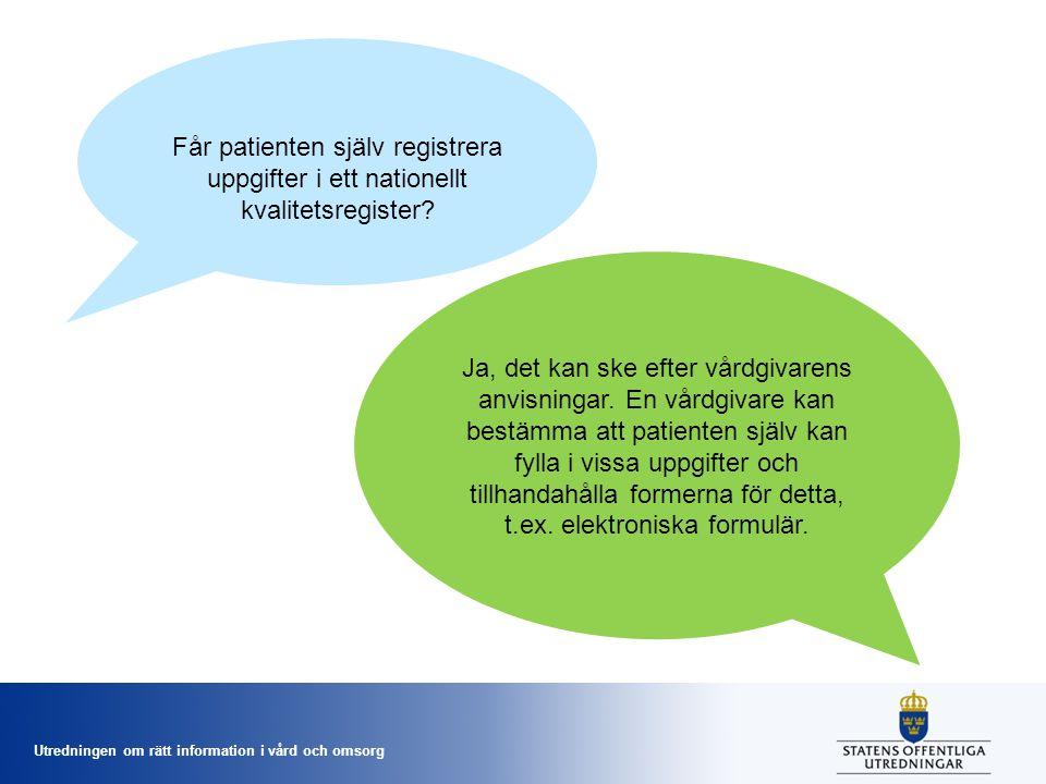 Får patienten själv registrera uppgifter i ett nationellt kvalitetsregister