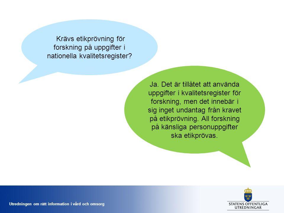 Krävs etikprövning för forskning på uppgifter i nationella kvalitetsregister