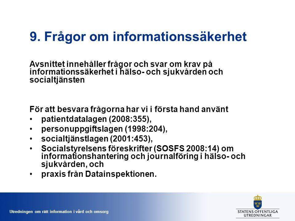 9. Frågor om informationssäkerhet
