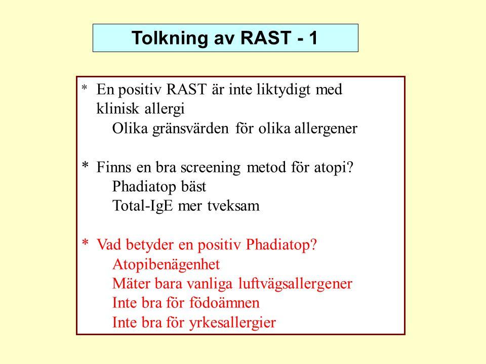 Tolkning av RAST - 1 klinisk allergi