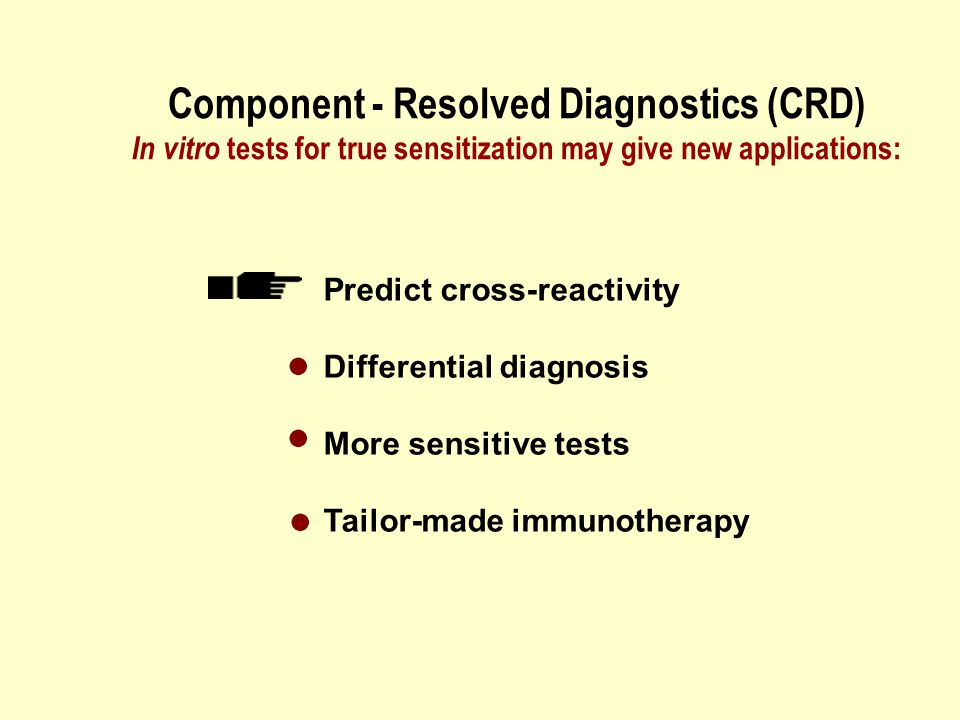 Component - Resolved Diagnostics (CRD) In vitro tests for true sensitization may give new applications: