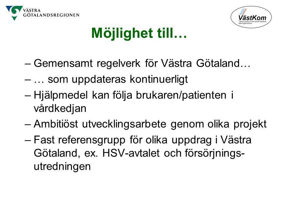 Möjlighet till… Gemensamt regelverk för Västra Götaland…
