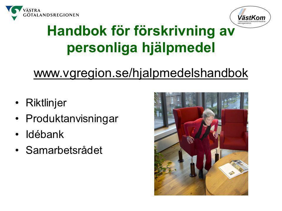 Handbok för förskrivning av personliga hjälpmedel www. vgregion