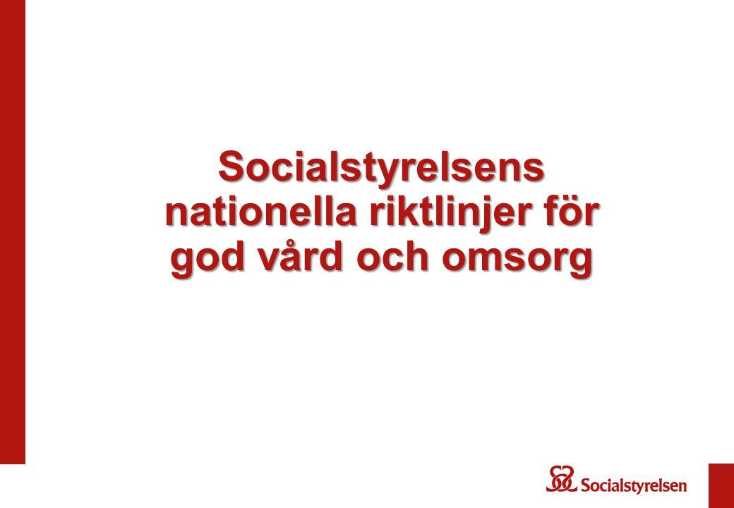 Socialstyrelsens nationella riktlinjer för god vård och omsorg