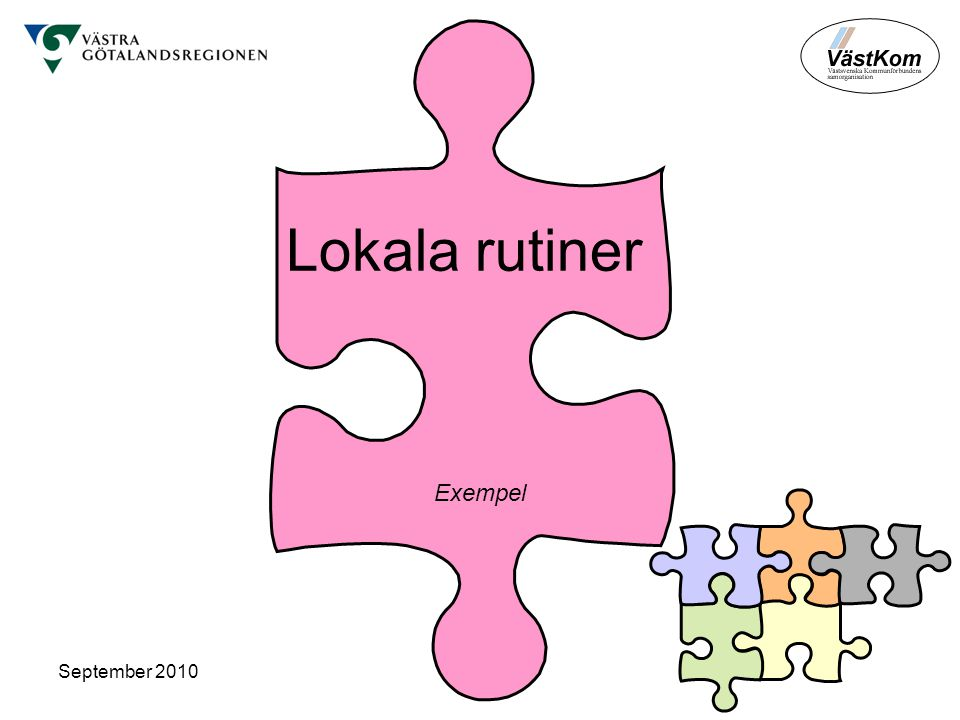 Lokala rutiner Exempel September 2010