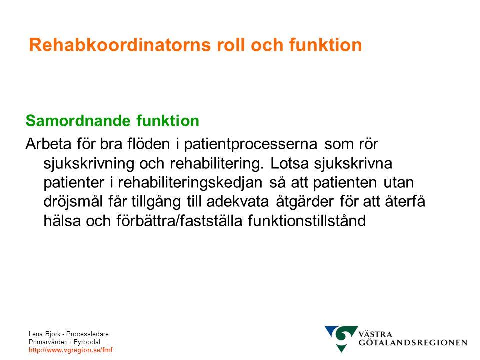 Rehabkoordinatorns roll och funktion