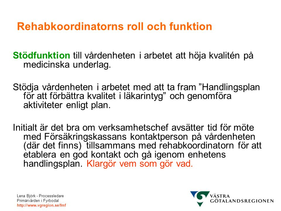 Rehabkoordinatorns roll och funktion
