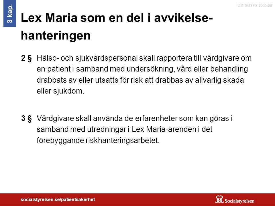 Lex Maria som en del i avvikelse-hanteringen