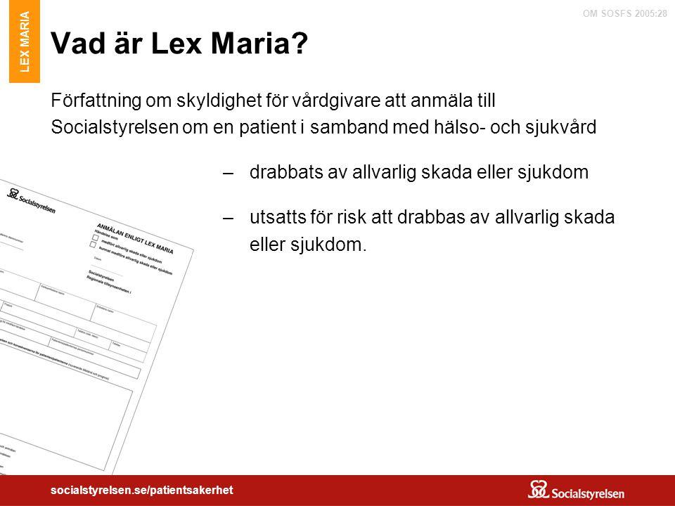 Vad är Lex Maria LEX MARIA.