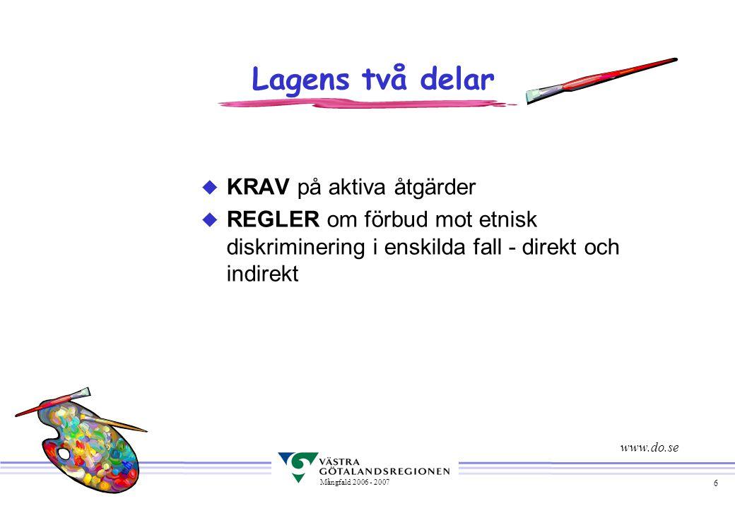 Lagens två delar KRAV på aktiva åtgärder