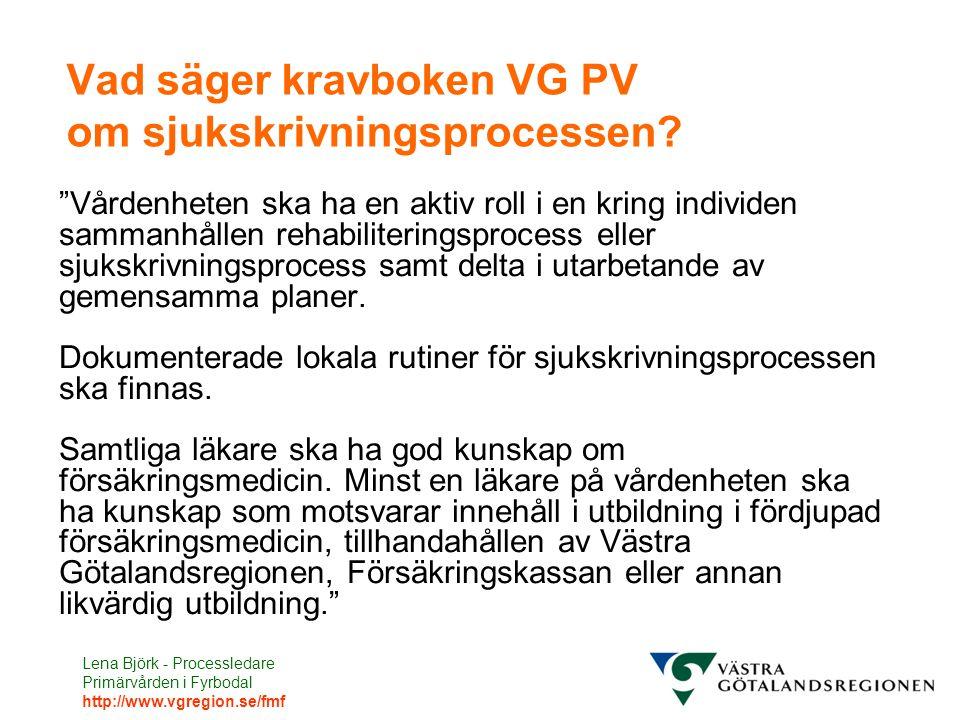 Vad säger kravboken VG PV om sjukskrivningsprocessen