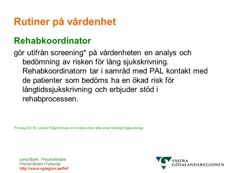 Rutiner på vårdenhet Rehabkoordinator