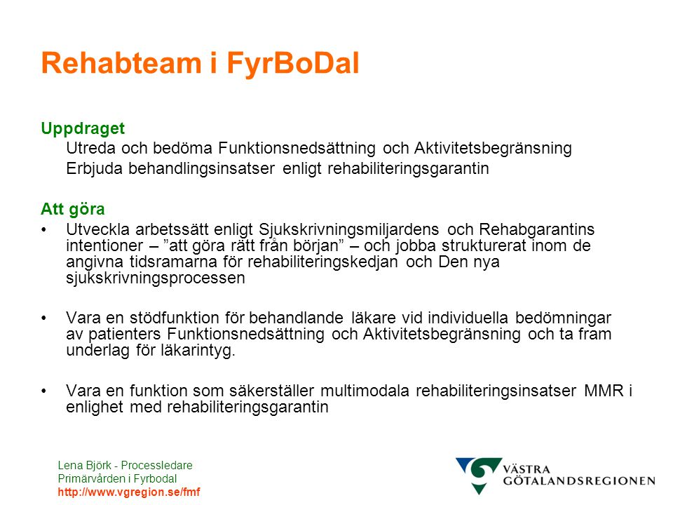 Rehabteam i FyrBoDal Uppdraget