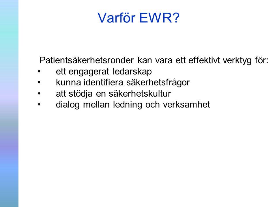 Varför EWR ett engagerat ledarskap kunna identifiera säkerhetsfrågor