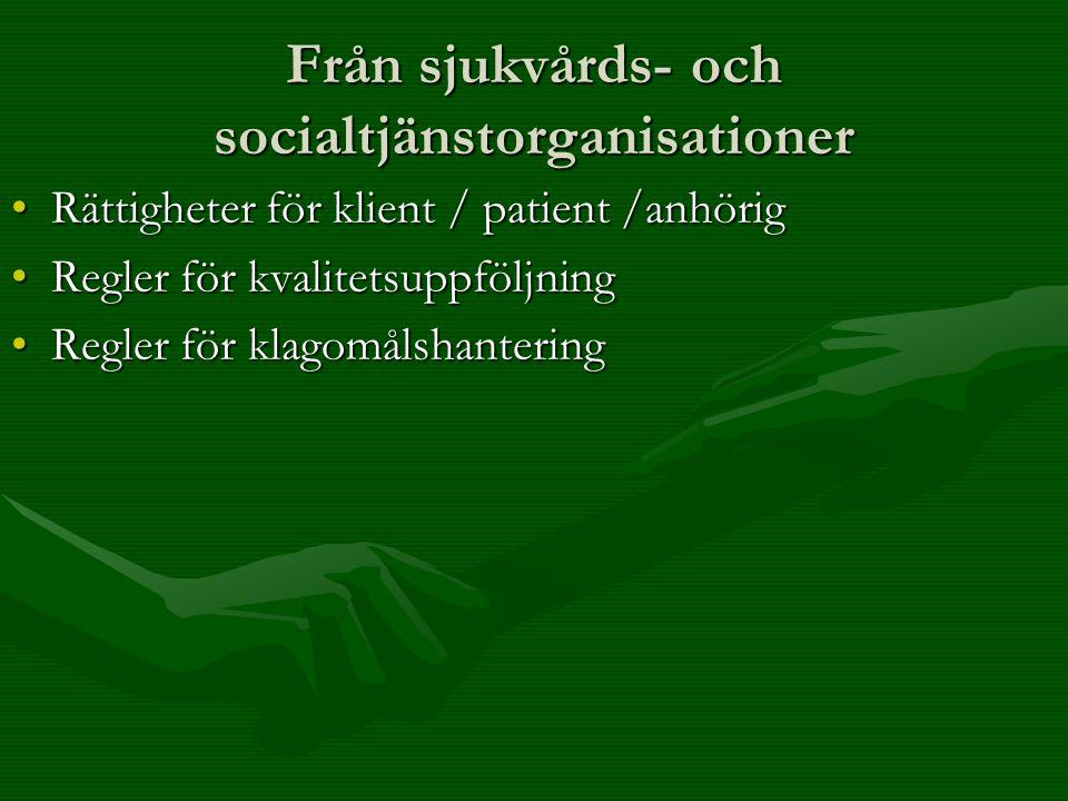 Från sjukvårds- och socialtjänstorganisationer