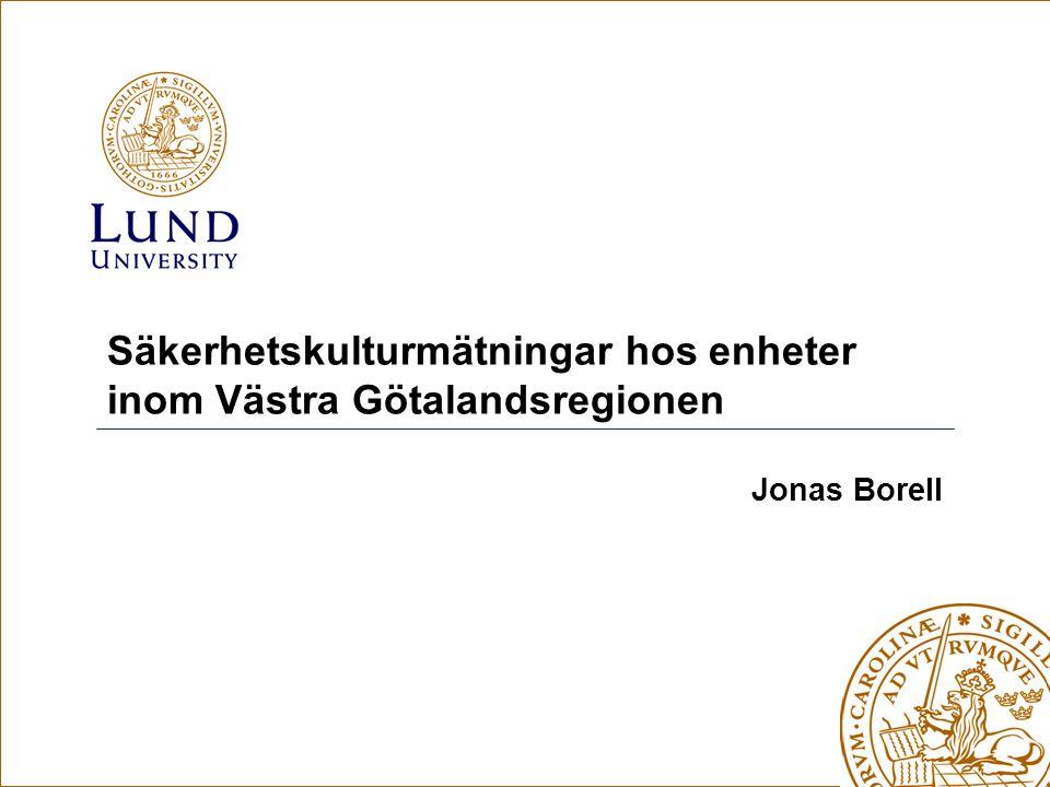 Säkerhetskulturmätningar hos enheter inom Västra Götalandsregionen