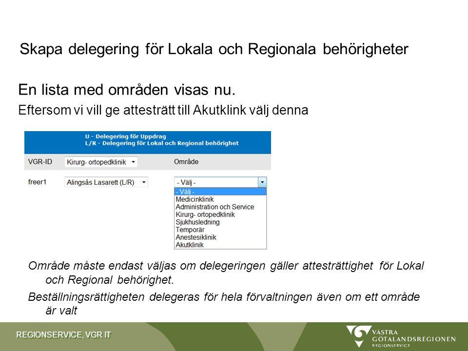 Skapa delegering för Lokala och Regionala behörigheter