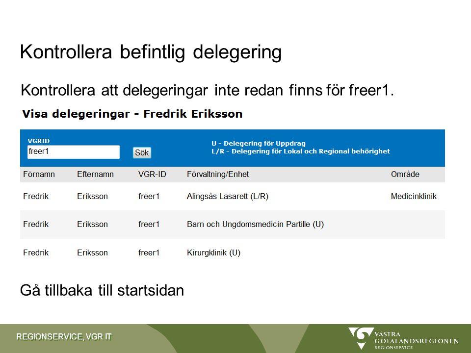 Kontrollera befintlig delegering