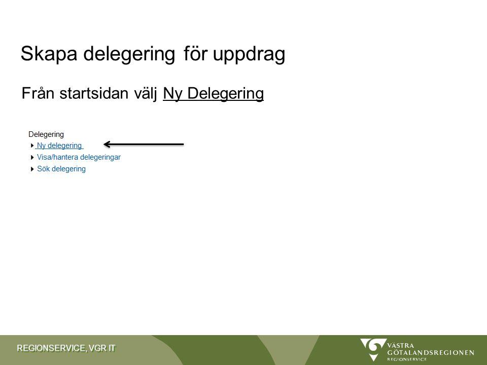 Skapa delegering för uppdrag