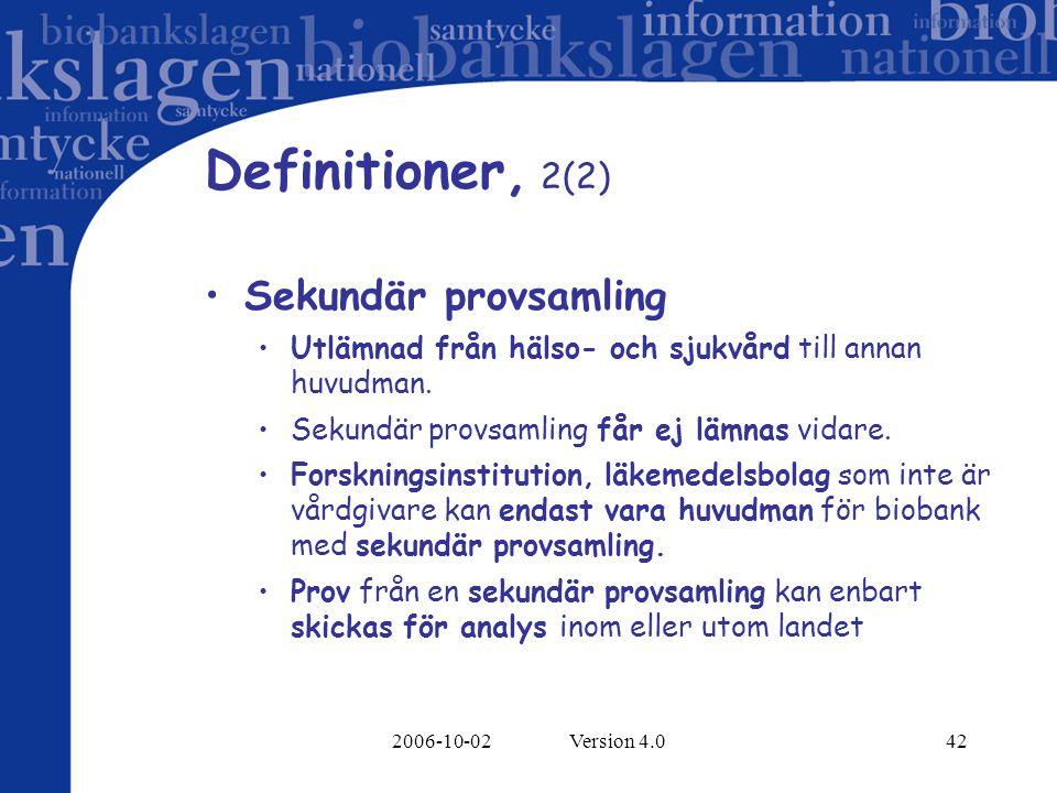Definitioner, 2(2) Sekundär provsamling