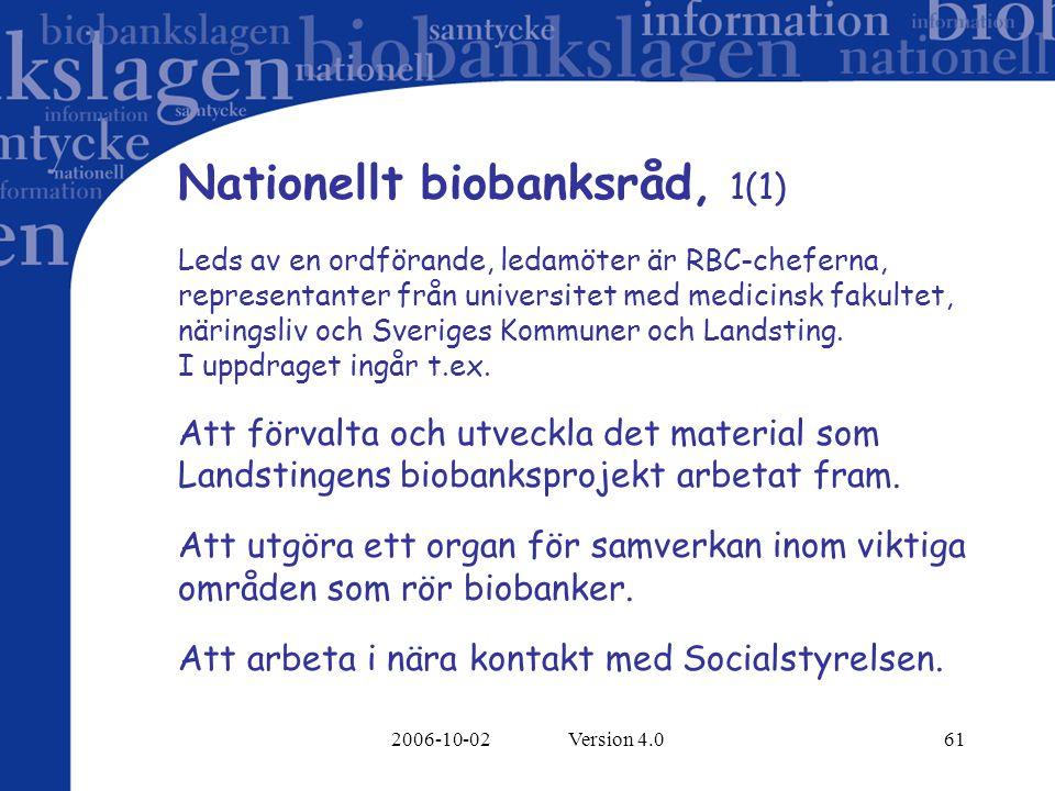 Nationellt biobanksråd, 1(1)