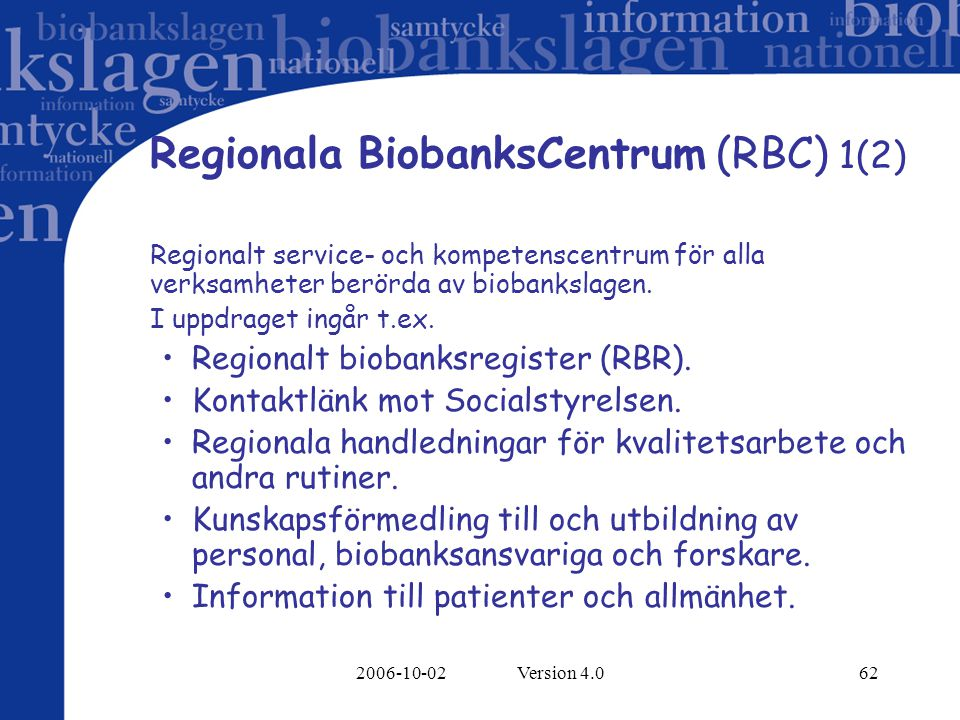Regionala BiobanksCentrum (RBC) 1(2)