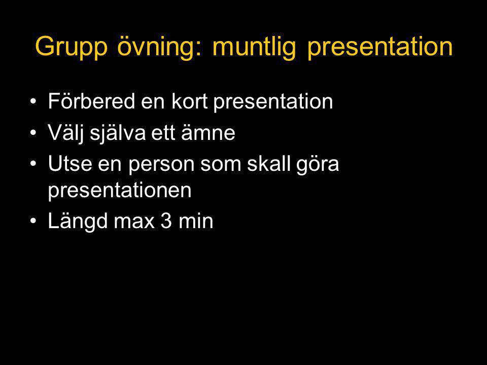 Grupp övning: muntlig presentation