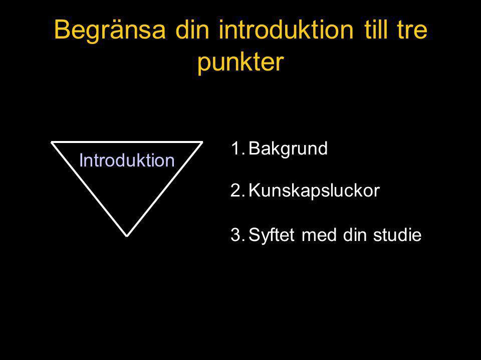 Begränsa din introduktion till tre punkter