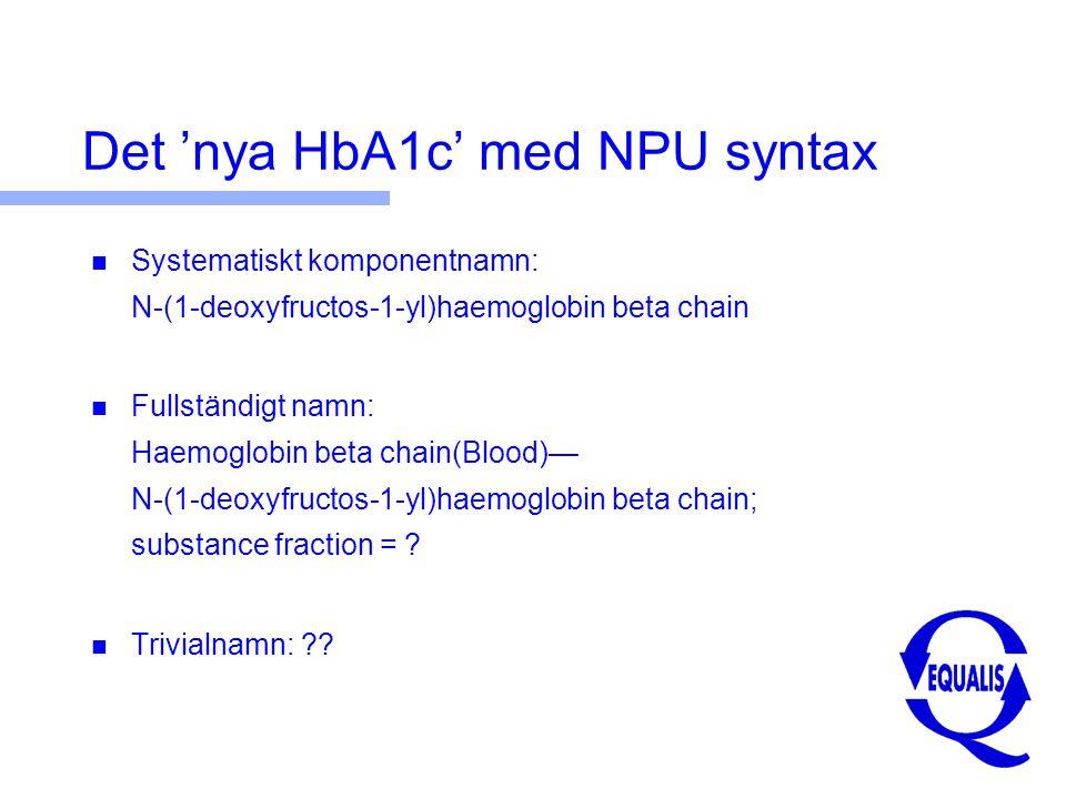 Det 'nya HbA1c' med NPU syntax