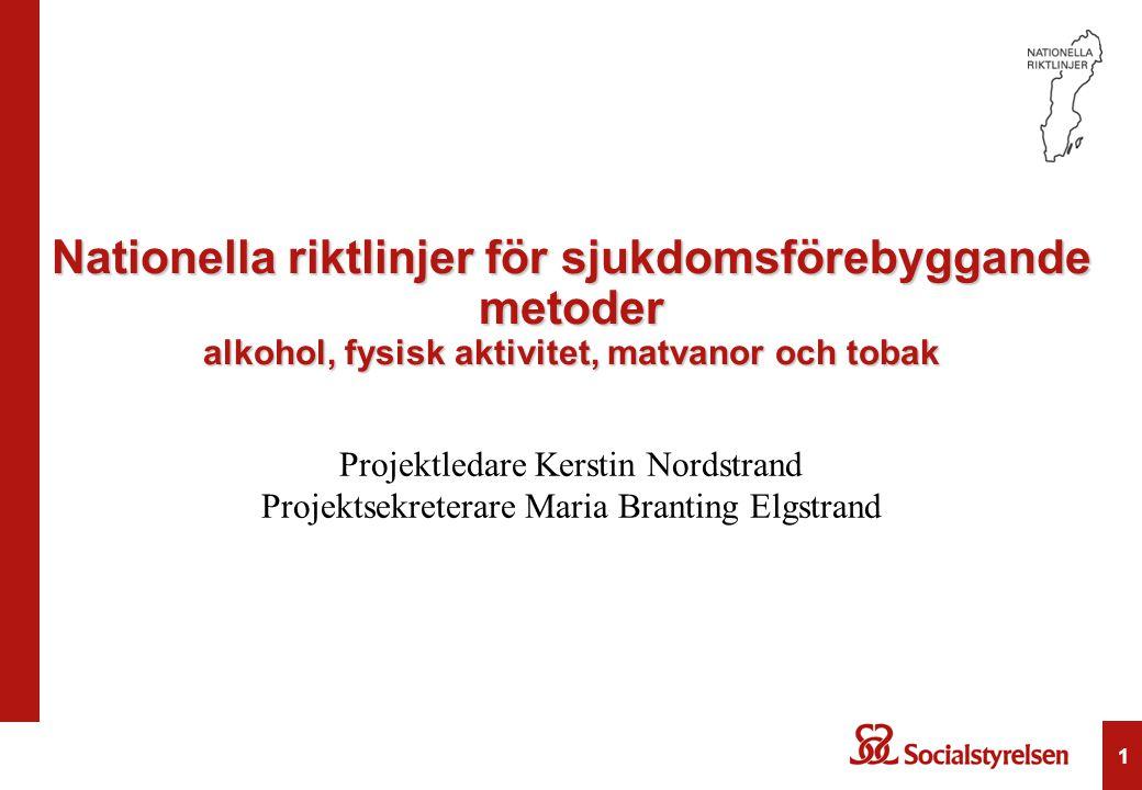 Nationella riktlinjer för sjukdomsförebyggande metoder alkohol, fysisk aktivitet, matvanor och tobak