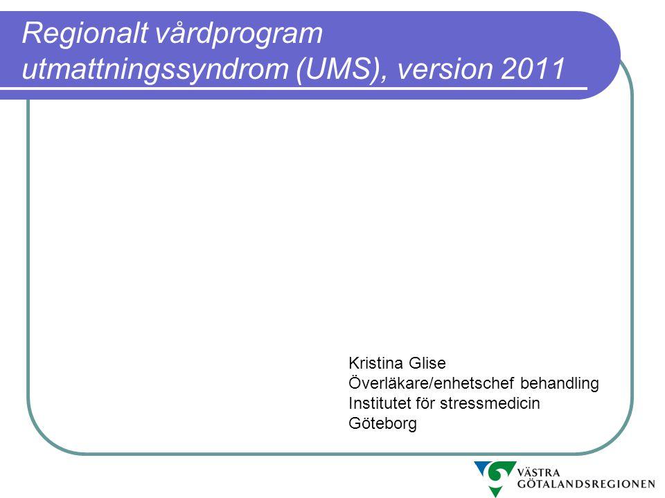 Regionalt vårdprogram utmattningssyndrom (UMS), version 2011