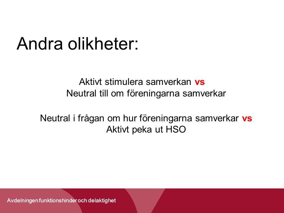 Andra olikheter: Aktivt stimulera samverkan vs Neutral till om föreningarna samverkar.