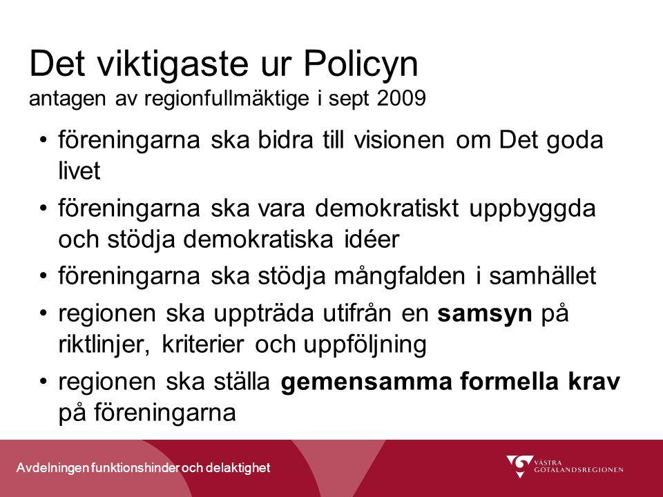 Det viktigaste ur Policyn antagen av regionfullmäktige i sept 2009