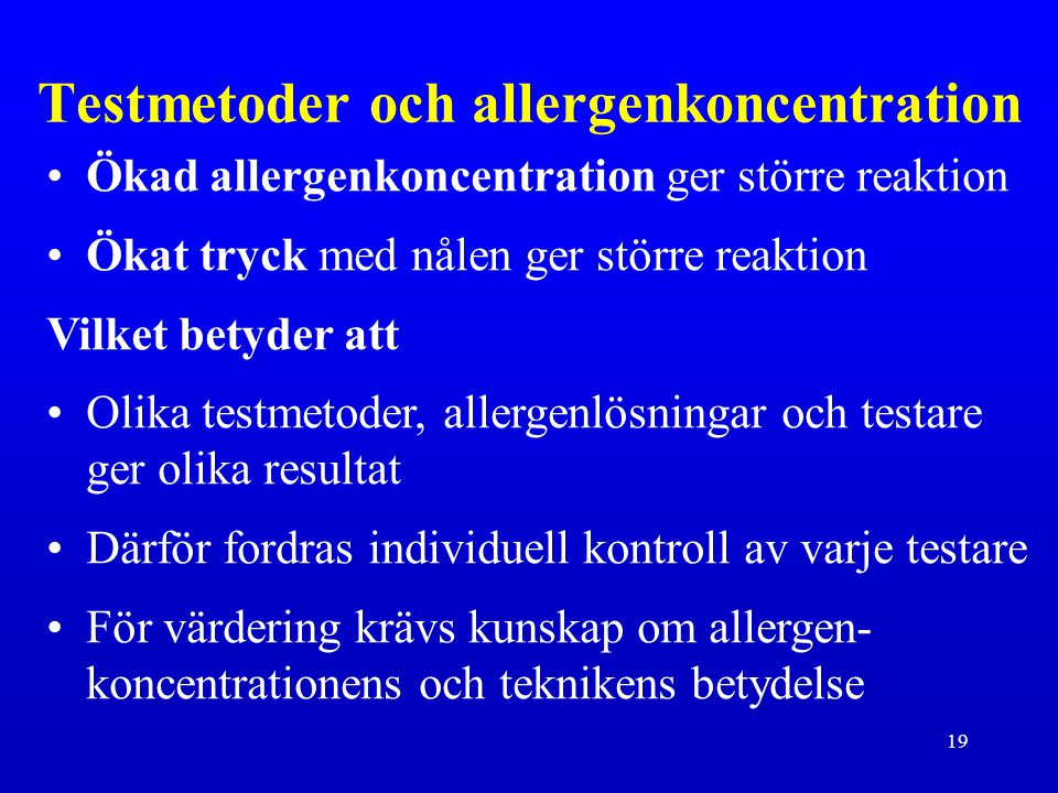 Testmetoder och allergenkoncentration