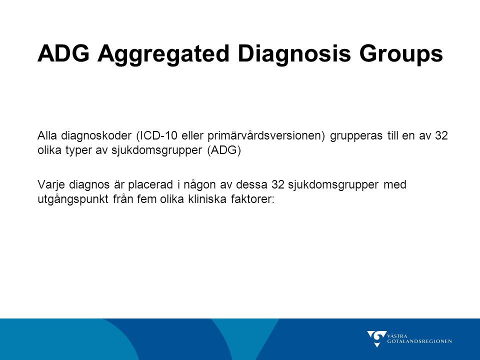 ADG Aggregated Diagnosis Groups