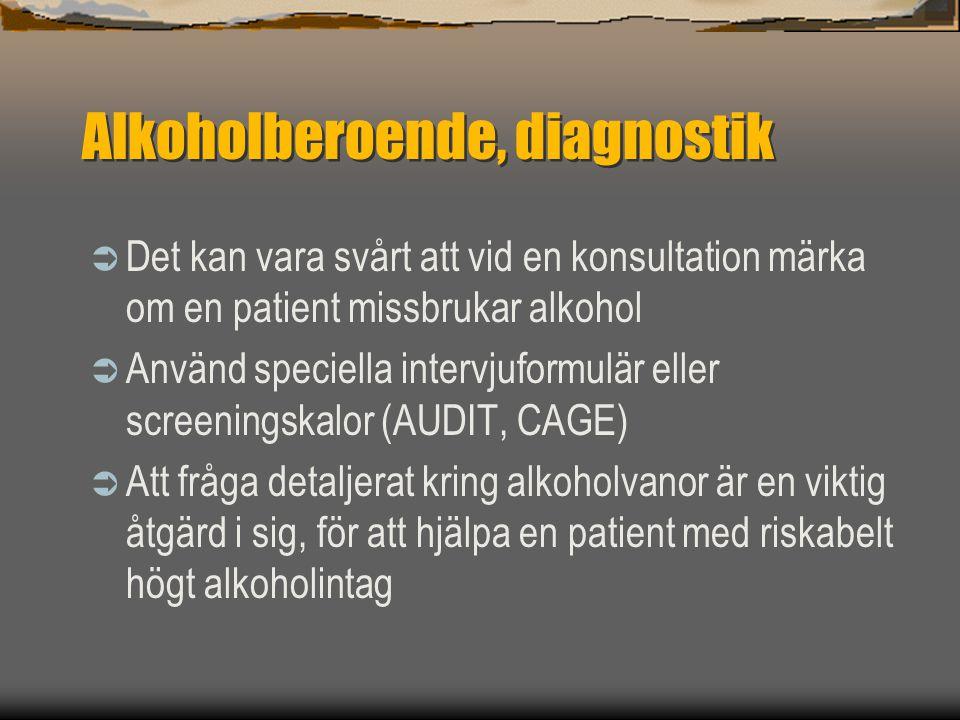 Alkoholberoende, diagnostik