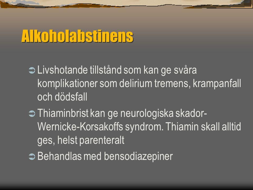 Alkoholabstinens Livshotande tillstånd som kan ge svåra komplikationer som delirium tremens, krampanfall och dödsfall.