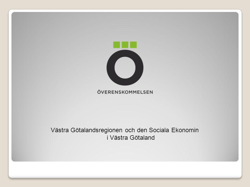Västra Götalandsregionen och den Sociala Ekonomin